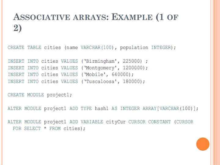 Associative arrays: Example (1 of 2)