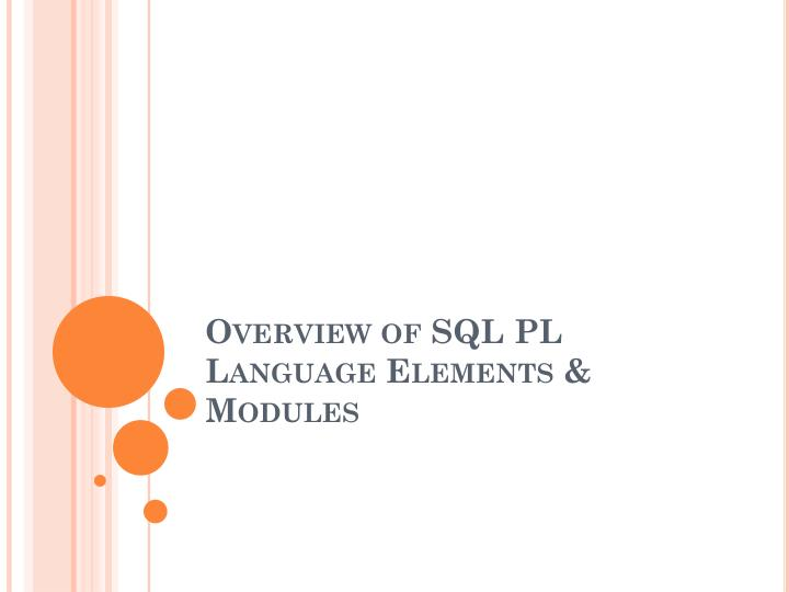 Overview of sql pl language elements modules