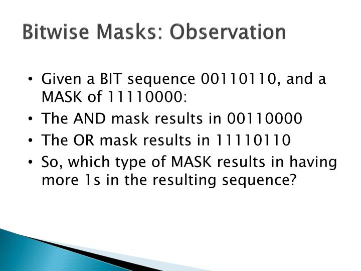Bitwise Masks: Observation