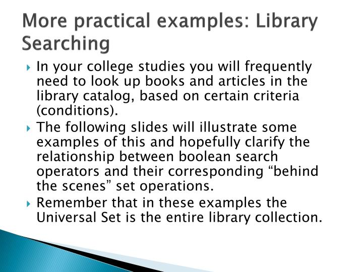 More practical examples: Library Searching