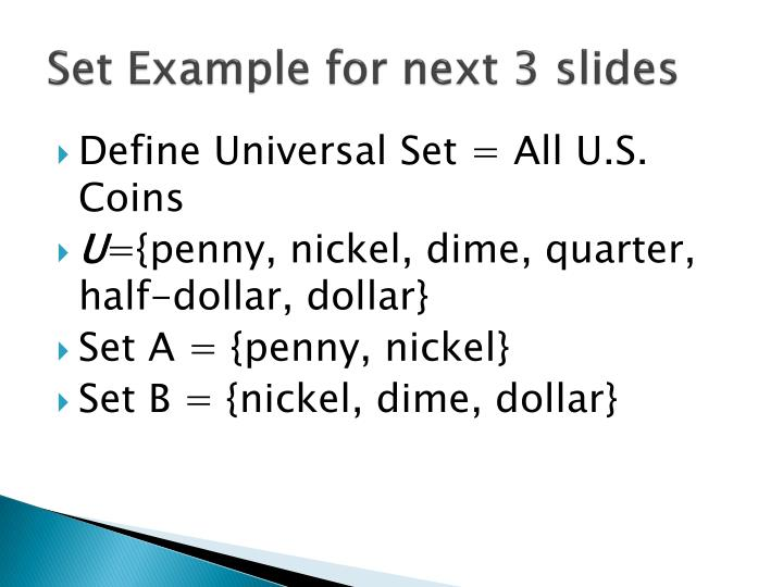 Set Example for next 3 slides