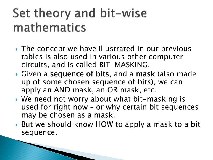 Set theory and bit-wise mathematics