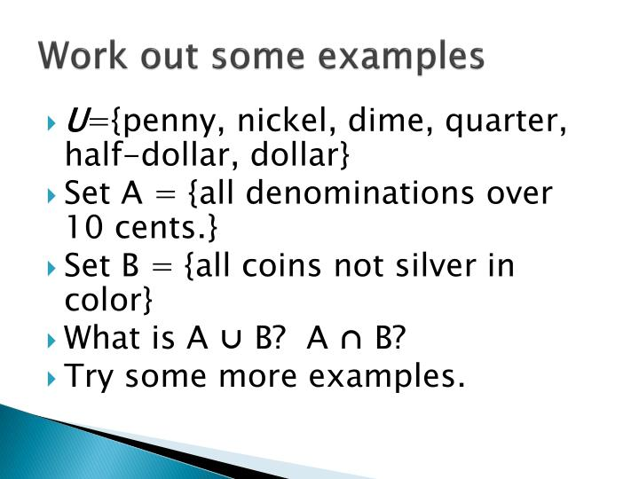 Work out some examples
