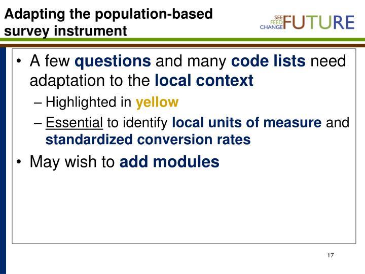 Adapting the population-based survey instrument