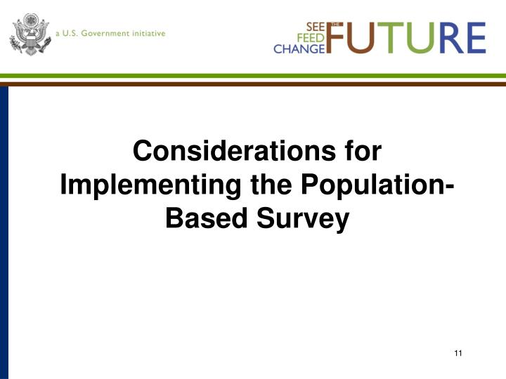 Considerations for Implementing the Population-Based Survey