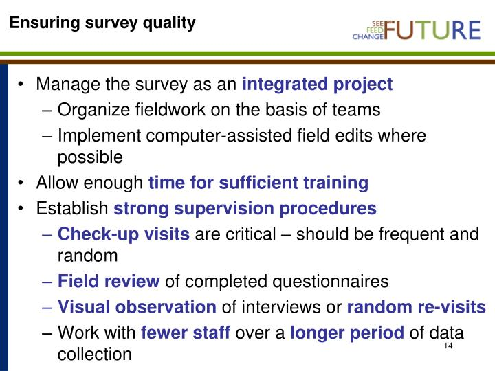 Ensuring survey quality