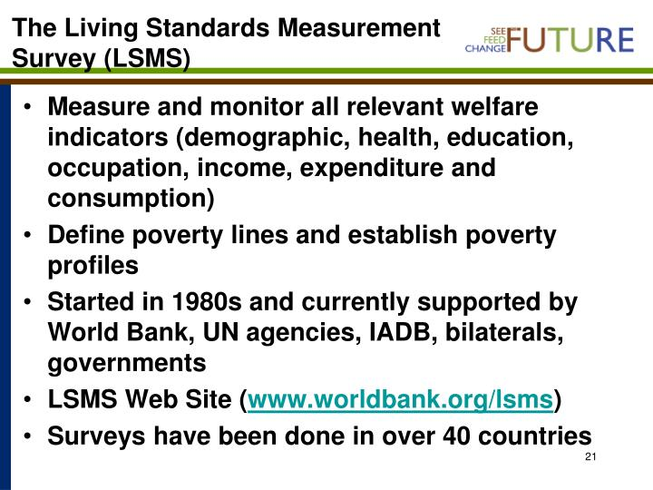 The Living Standards Measurement Survey (LSMS)