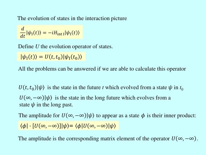 The evolution of states in the interaction picture