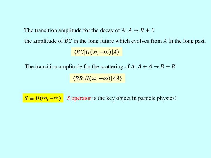 The transition amplitude for the decay of
