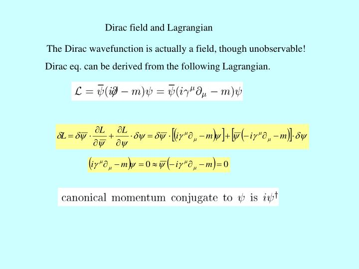 Dirac field and Lagrangian