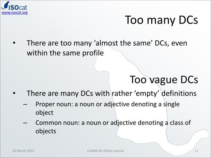 Too many DCs