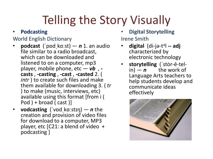 Telling the Story Visually