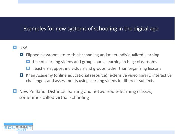 Examples for new systems of schooling in the digital age