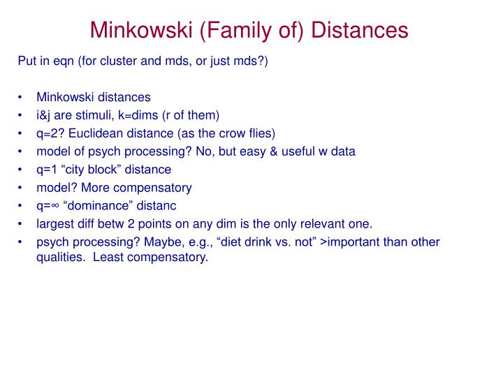 Minkowski family of distances