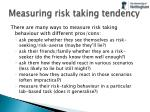 measuring risk taking tendency