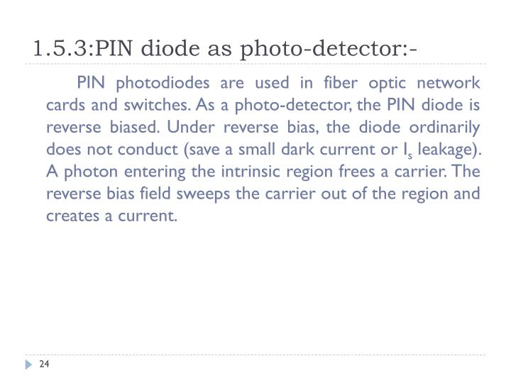 1.5.3:PIN diode as photo-detector:-