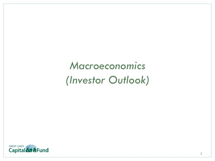 Macroeconomics investor outlook