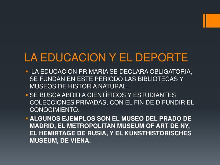 LA EDUCACION Y EL DEPORTE