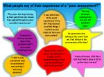 what people say of their experience of a poor assessment