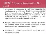 resp examen recuperativo no global