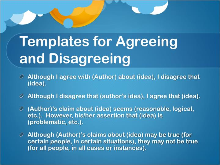 Templates for Agreeing and Disagreeing