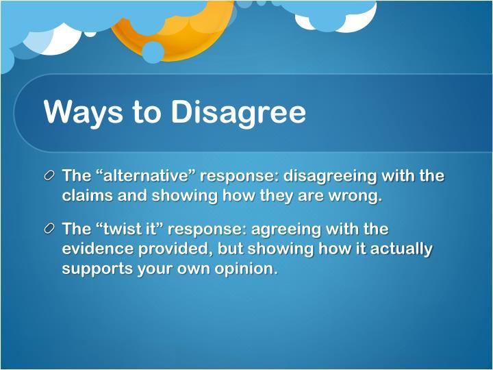 Ways to Disagree
