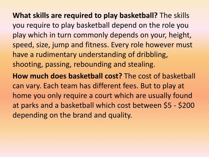 What skills are required to play basketball?