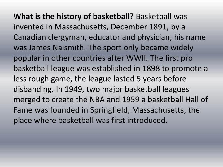What is the history of basketball?