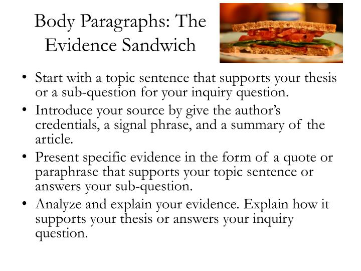 Body paragraphs the evidence sandwich