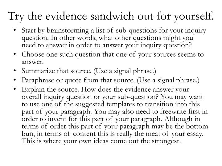 Try the evidence sandwich out for yourself.