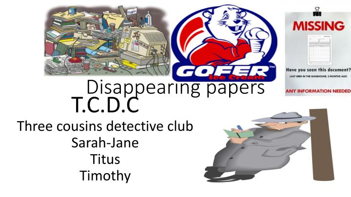 Disappearing papers