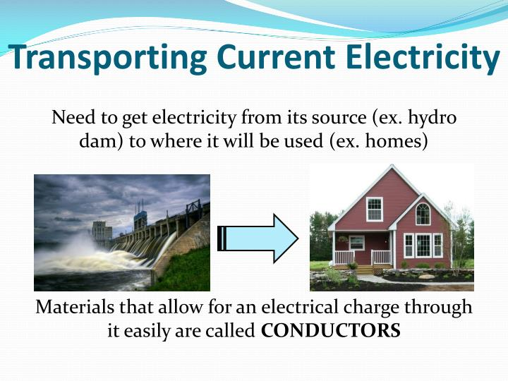 Transporting Current Electricity