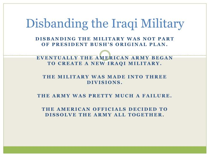 Disbanding the Iraqi Military