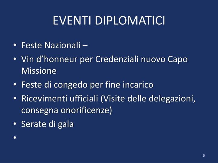 EVENTI DIPLOMATICI