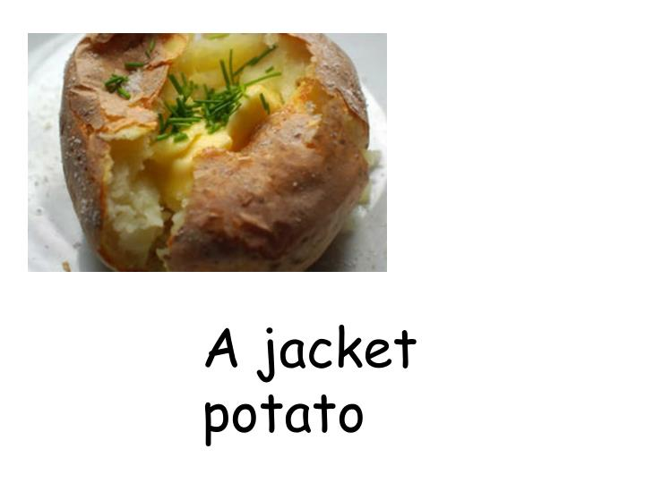 A jacket potato