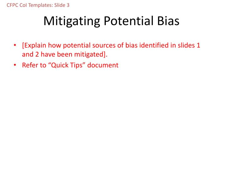 Mitigating potential bias