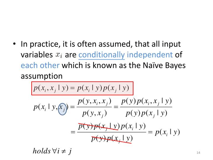 In practice, it is often assumed, that all input variables      are