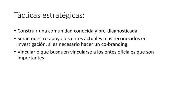 Tácticas estratégicas: