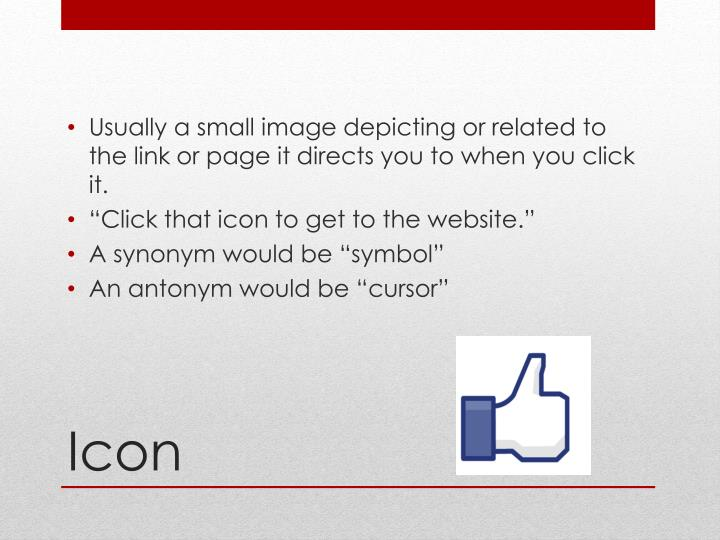 Usually a small image depicting or related to the link or page it directs you to when you click it.