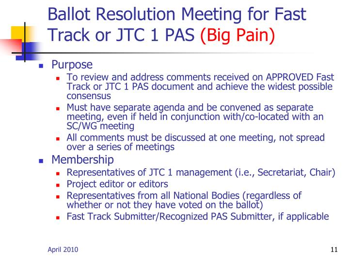 Ballot Resolution Meeting for Fast Track or JTC 1 PAS