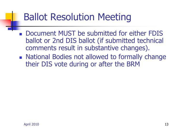 Ballot Resolution Meeting