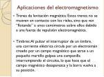 aplicaciones del electromagnetismo