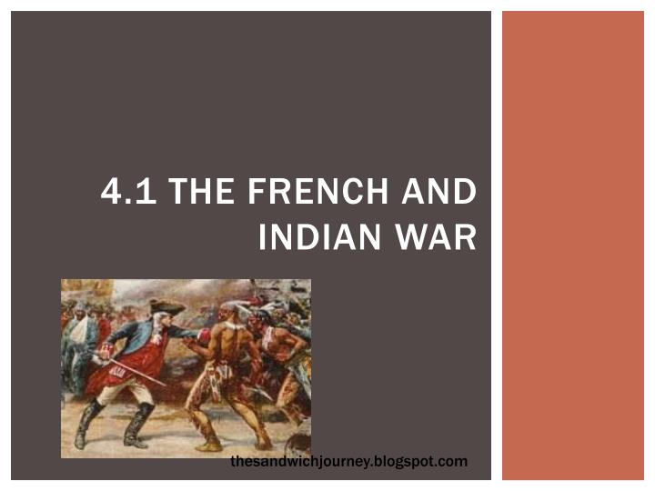 4 1 the french and indian war