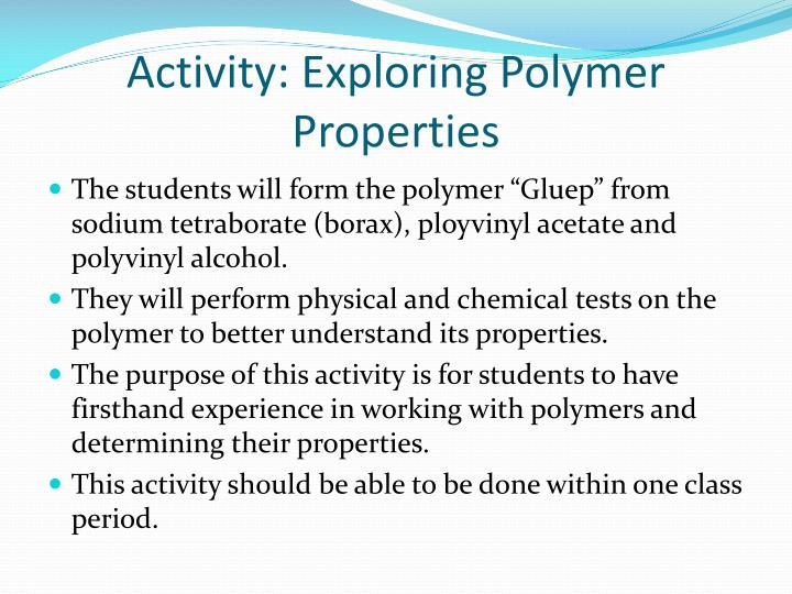Activity: Exploring Polymer Properties