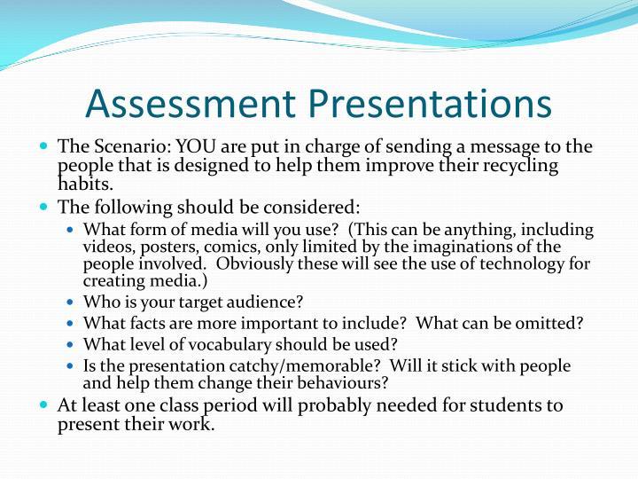 Assessment Presentations
