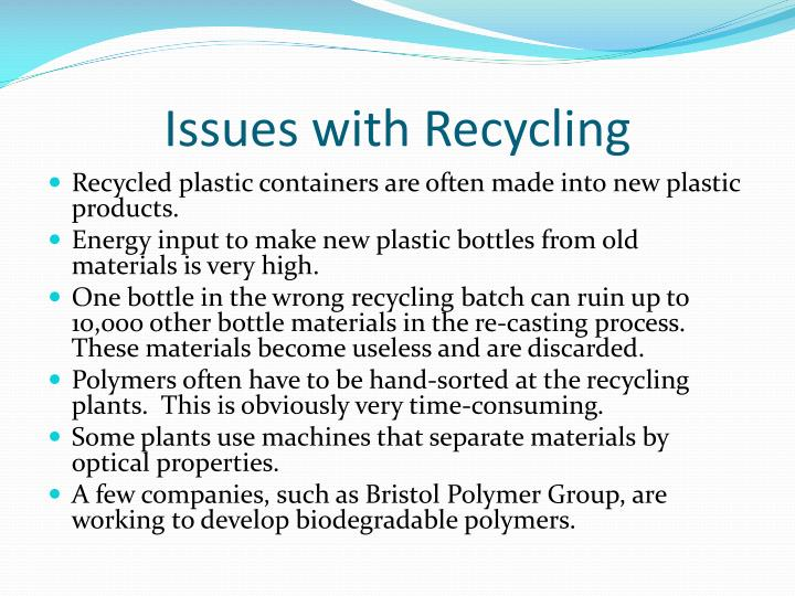 Issues with Recycling