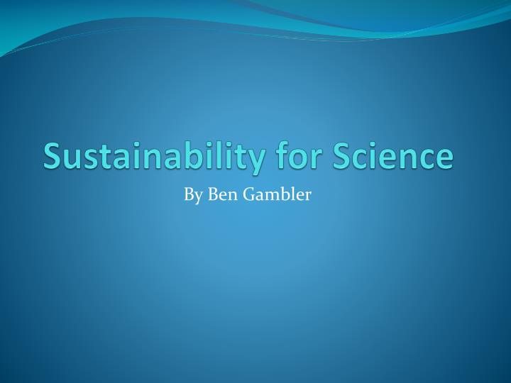 Sustainability for science