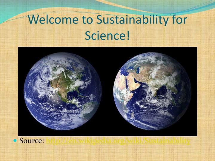 Welcome to Sustainability for Science!