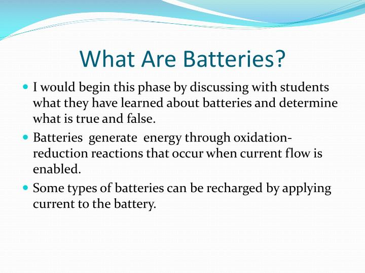 What Are Batteries?