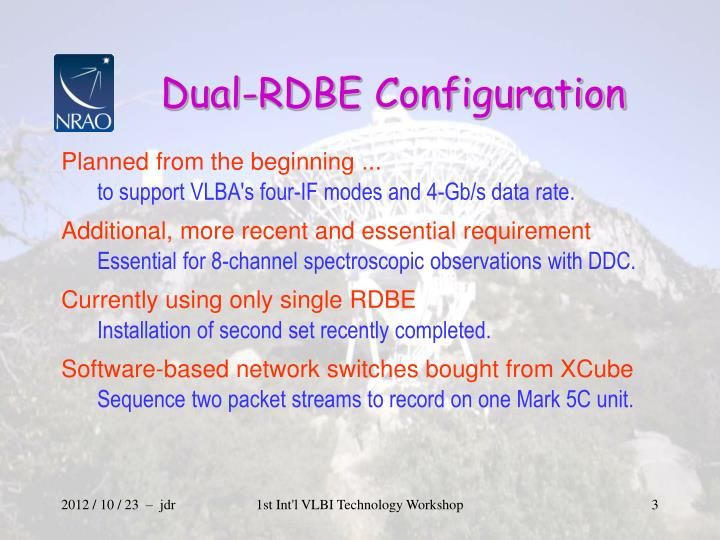 Dual rdbe configuration